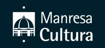 Manresa ofereix una atractiva agenda cultural per fer des de casa durant aquesta segona quinzena de maig